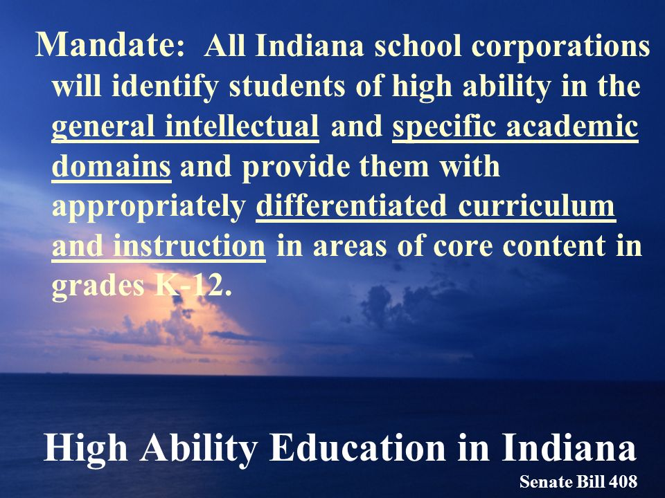 High Ability Education in Indiana Senate Bill 408