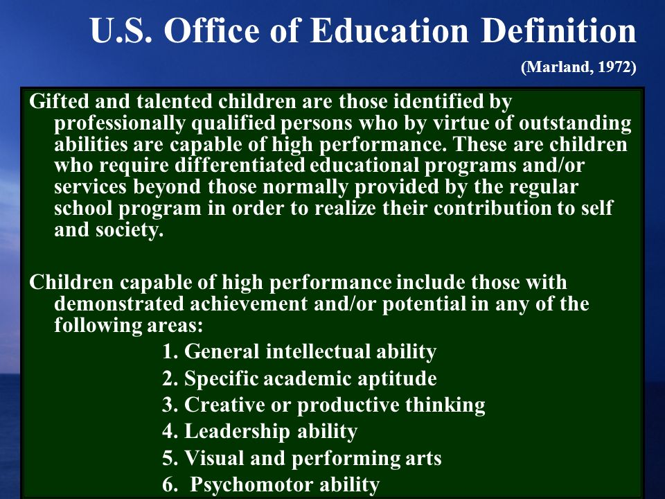 U.S. Office of Education Definition (Marland, 1972)