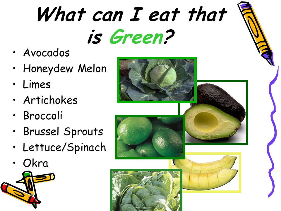 What can I eat that is Green