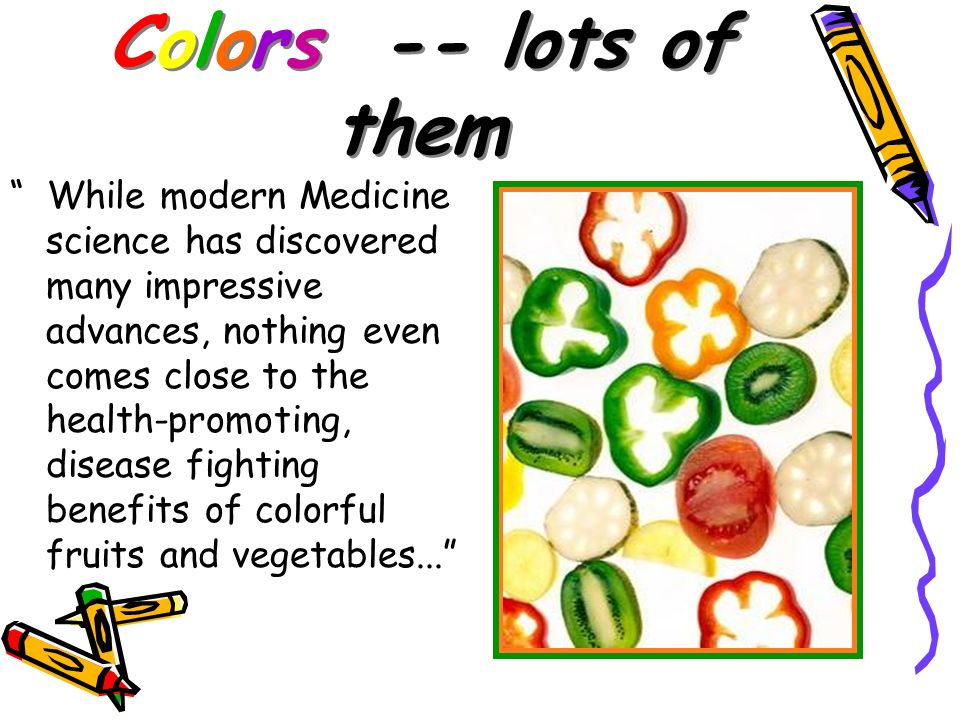 Colors -- lots of them