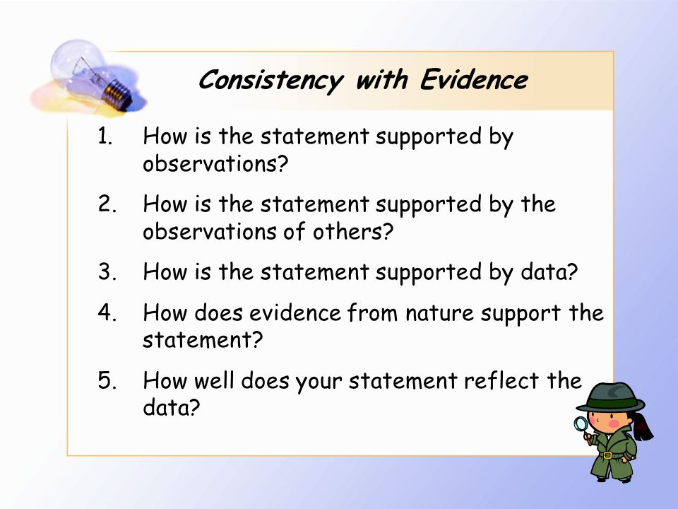 Consistency with Evidence