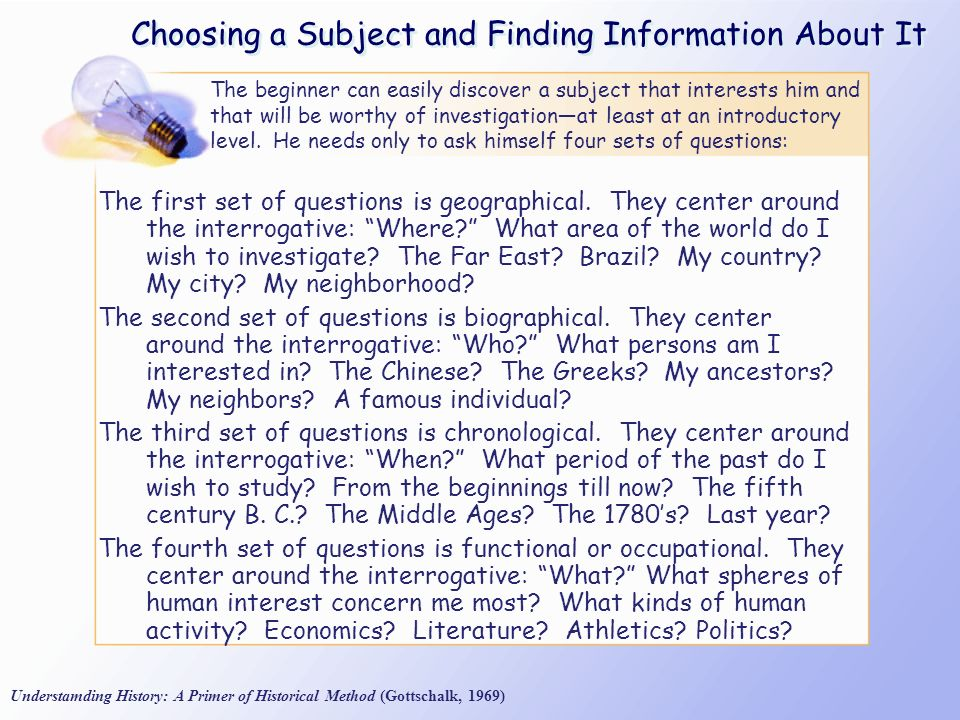 Choosing a Subject and Finding Information About It