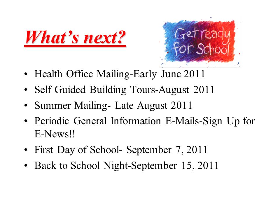 What's next Health Office Mailing-Early June 2011