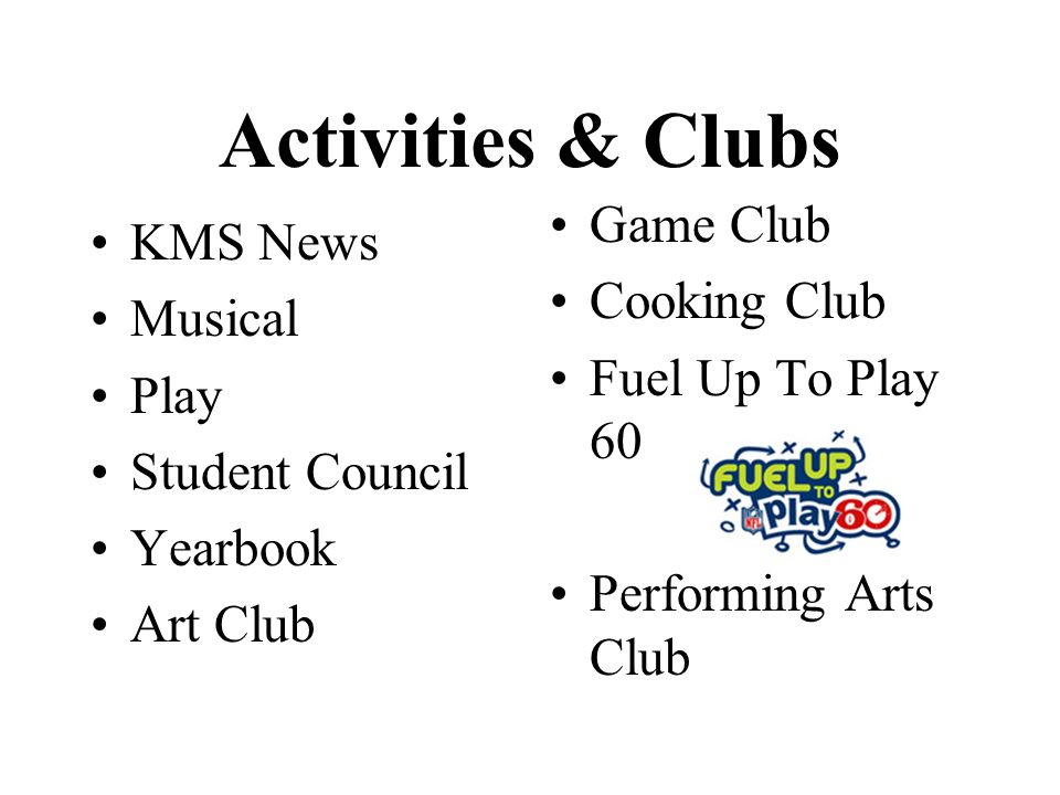 Activities & Clubs Game Club KMS News Cooking Club Musical