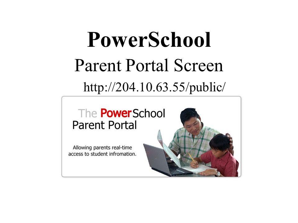 PowerSchool Parent Portal Screen http://204.10.63.55/public/