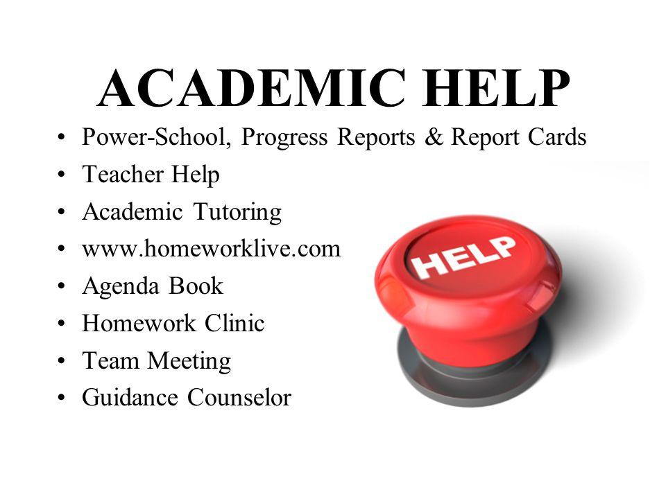 ACADEMIC HELP Power-School, Progress Reports & Report Cards