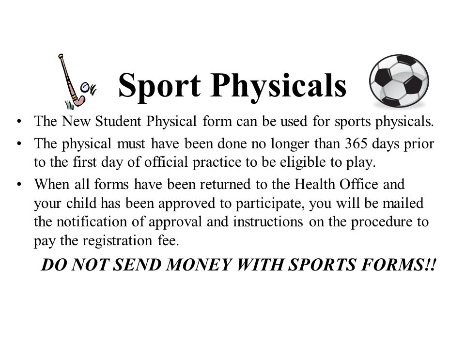 DO NOT SEND MONEY WITH SPORTS FORMS!!