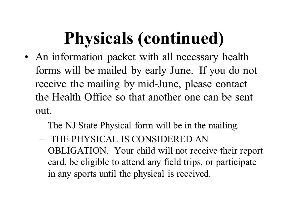 Physicals (continued)