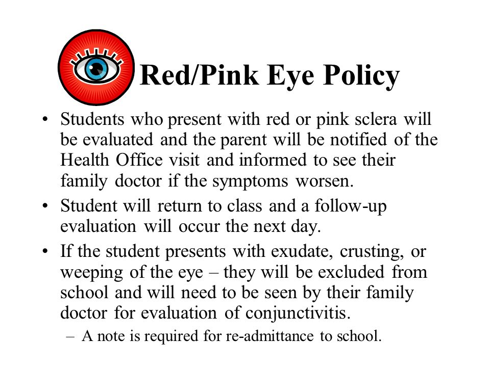 Red/Pink Eye Policy