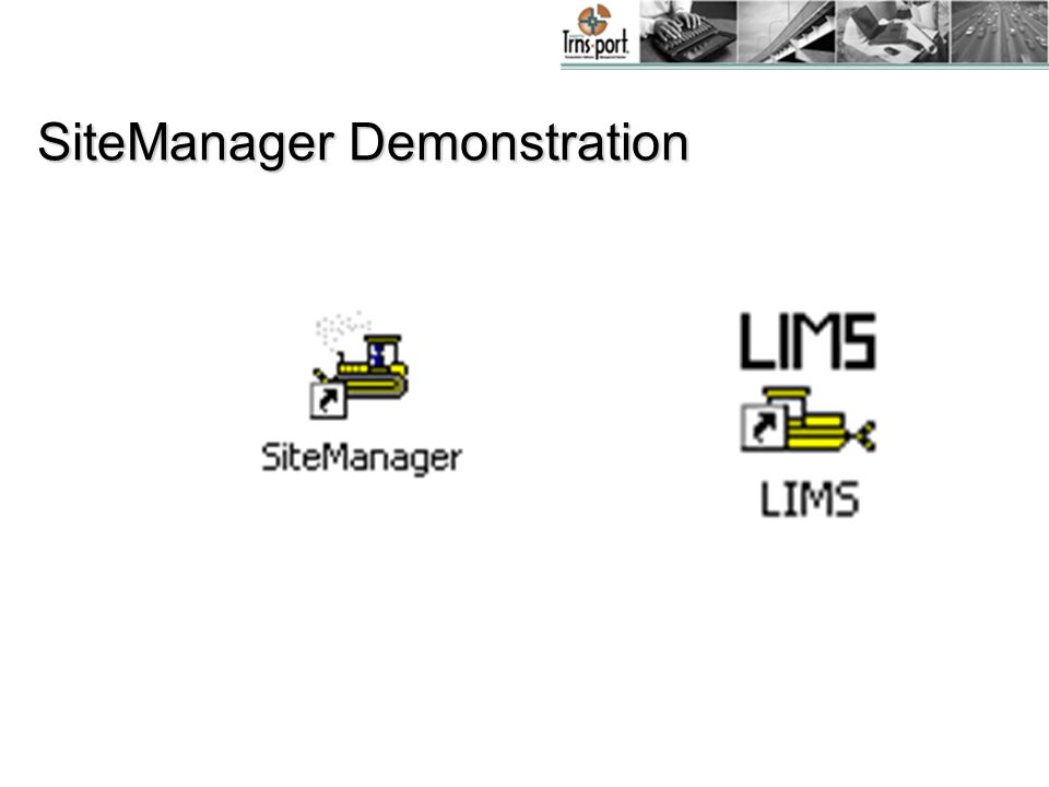 SiteManager Demonstration