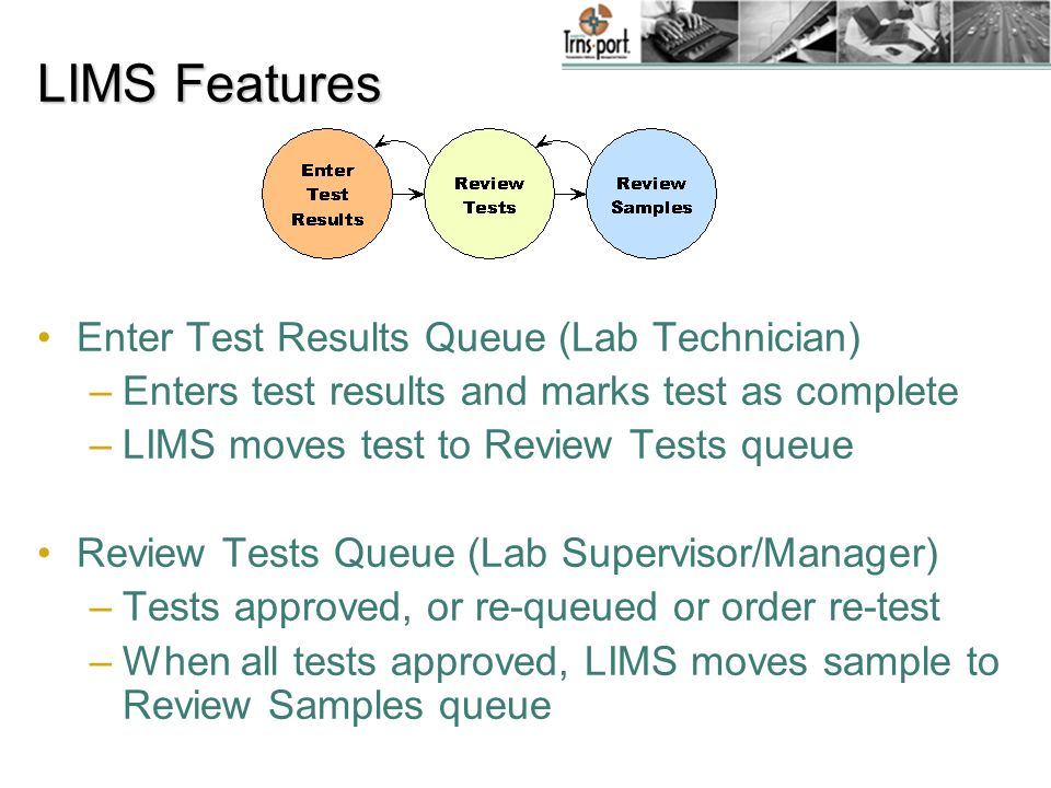 LIMS Features Enter Test Results Queue (Lab Technician)
