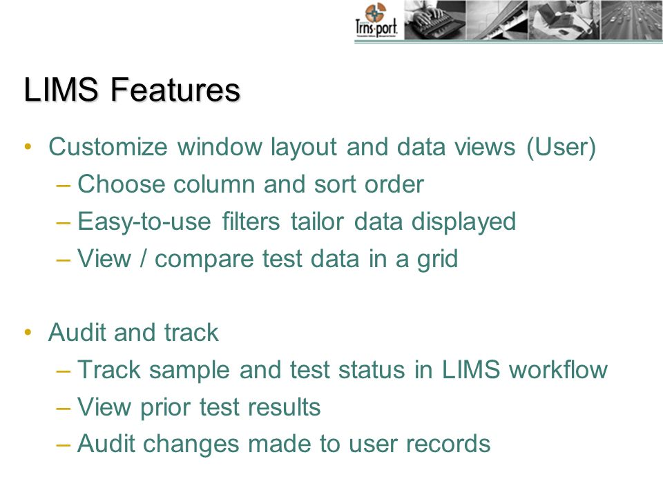 LIMS Features Customize window layout and data views (User)