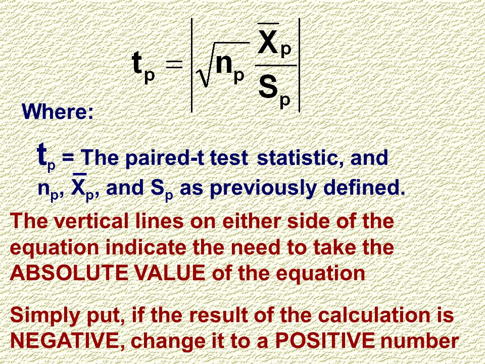 tp = The paired-t test statistic, and