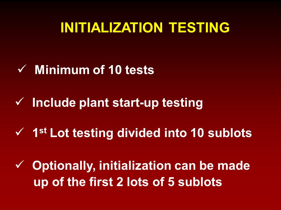 INITIALIZATION TESTING