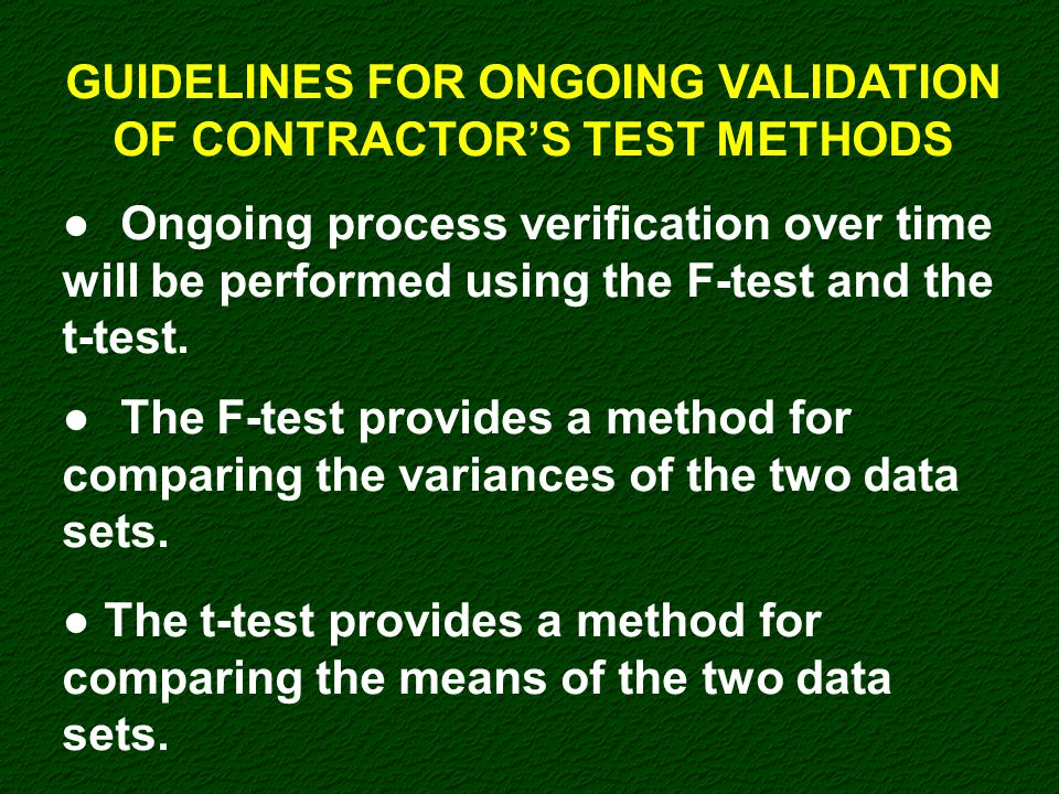GUIDELINES FOR ONGOING VALIDATION OF CONTRACTOR'S TEST METHODS