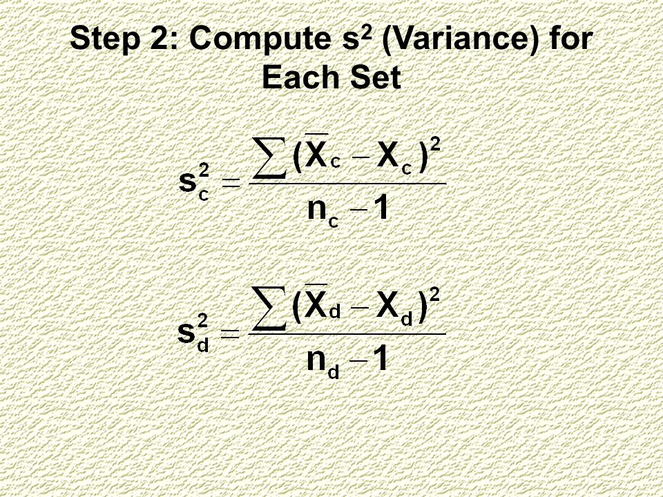 Step 2: Compute s2 (Variance) for Each Set