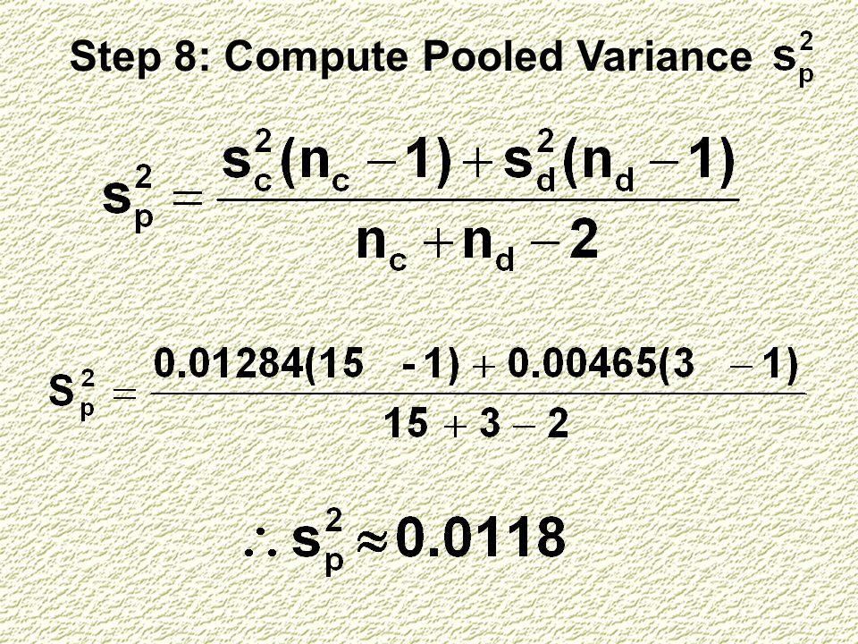 Step 8: Compute Pooled Variance