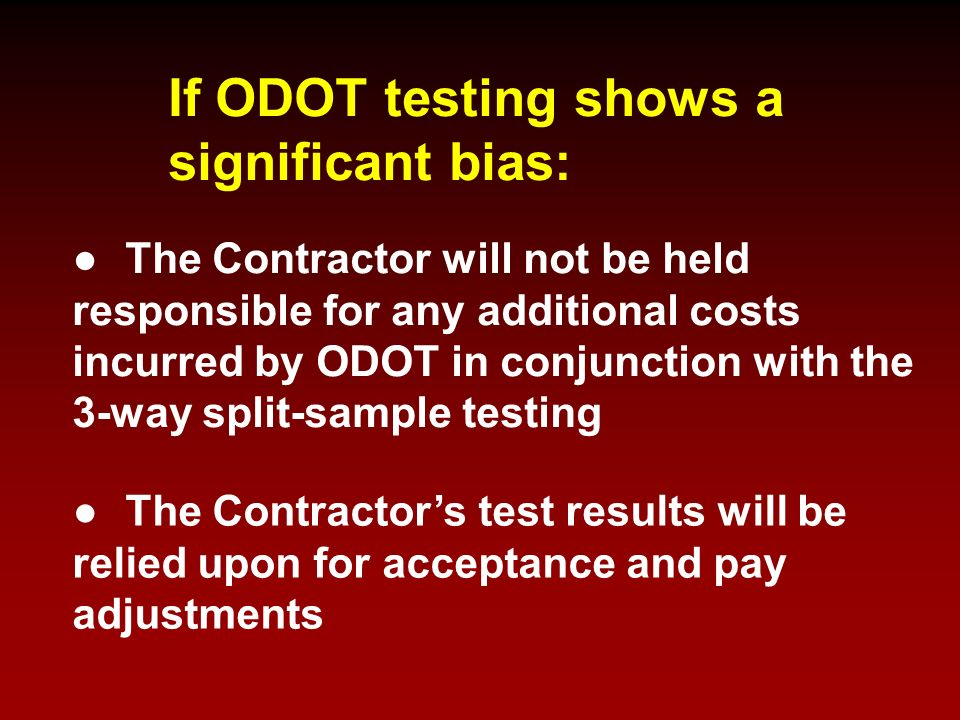 If ODOT testing shows a significant bias: