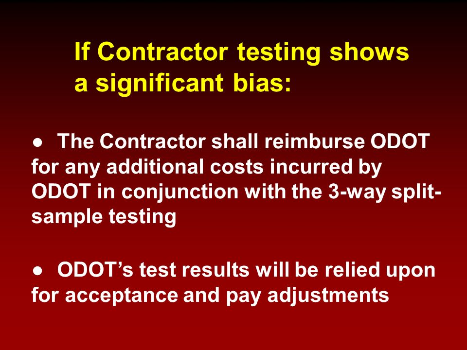 If Contractor testing shows a significant bias: