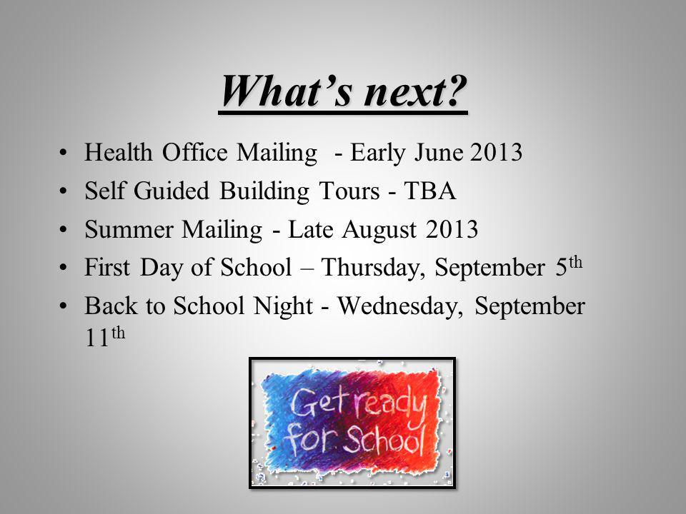 What's next Health Office Mailing - Early June 2013