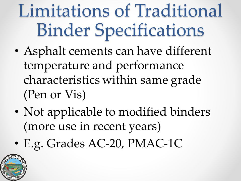 Limitations of Traditional Binder Specifications