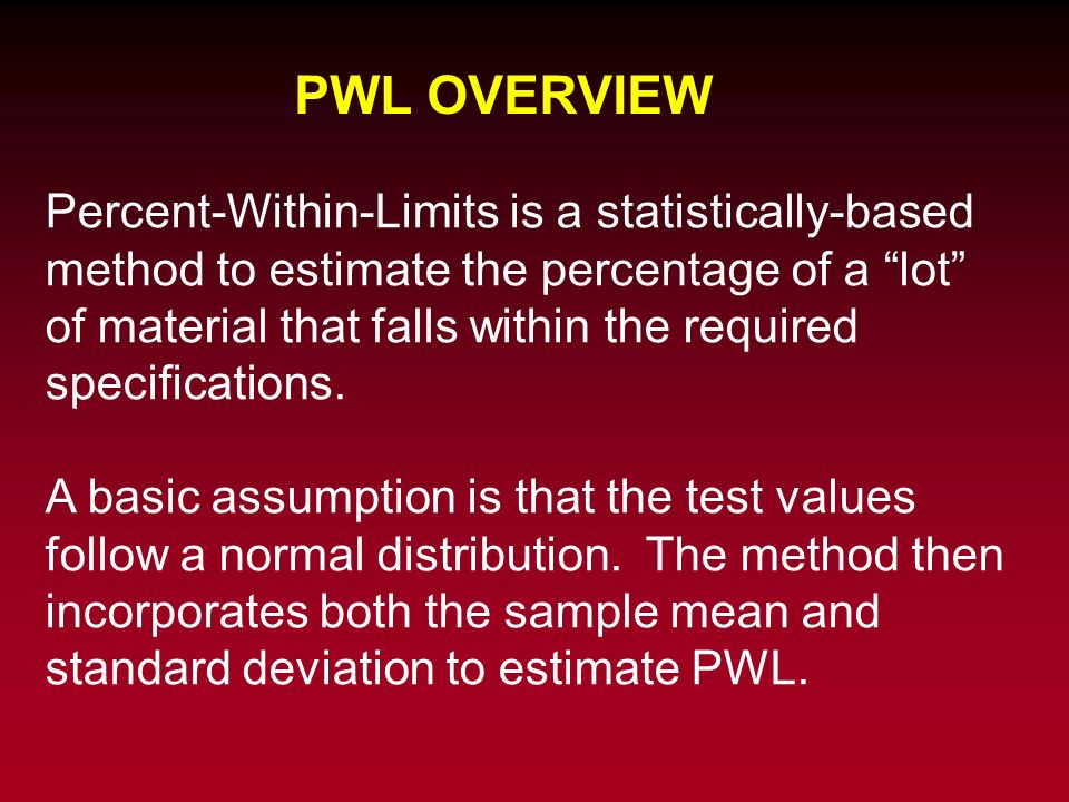 PWL OVERVIEW
