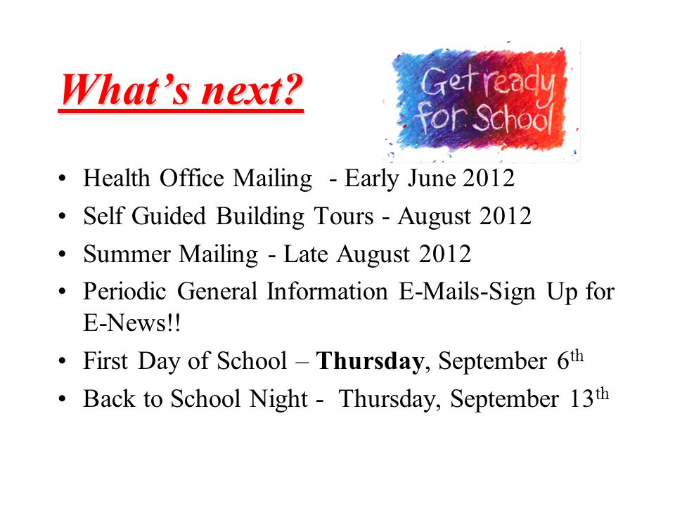 What's next Health Office Mailing - Early June 2012