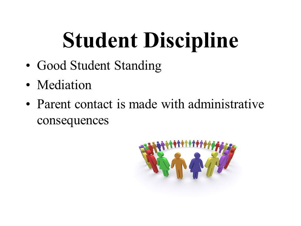 Student Discipline Good Student Standing Mediation