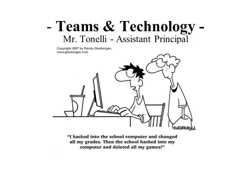 Mr. Tonelli - Assistant Principal