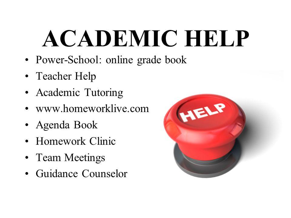 ACADEMIC HELP Power-School: online grade book Teacher Help
