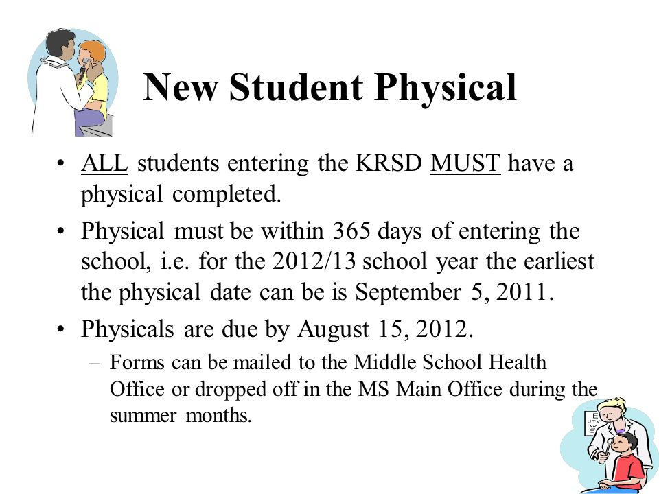 New Student Physical ALL students entering the KRSD MUST have a physical completed.