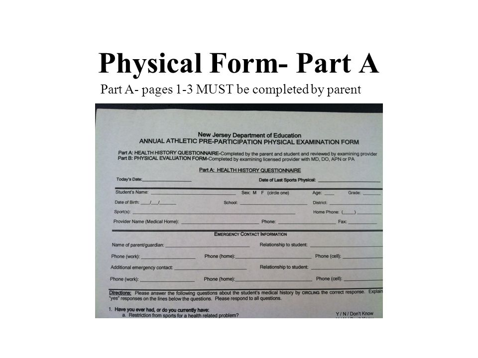Physical Form- Part A Part A- pages 1-3 MUST be completed by parent