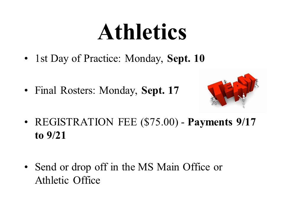 Athletics 1st Day of Practice: Monday, Sept. 10