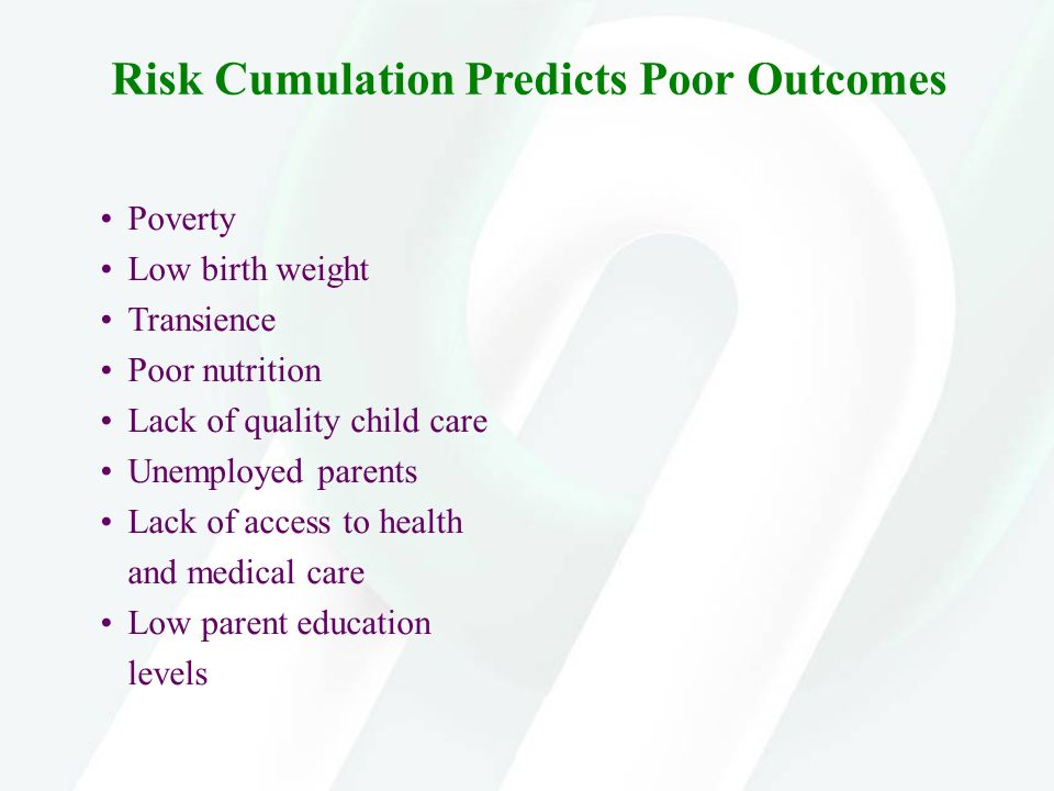 Risk Cumulation Predicts Poor Outcomes