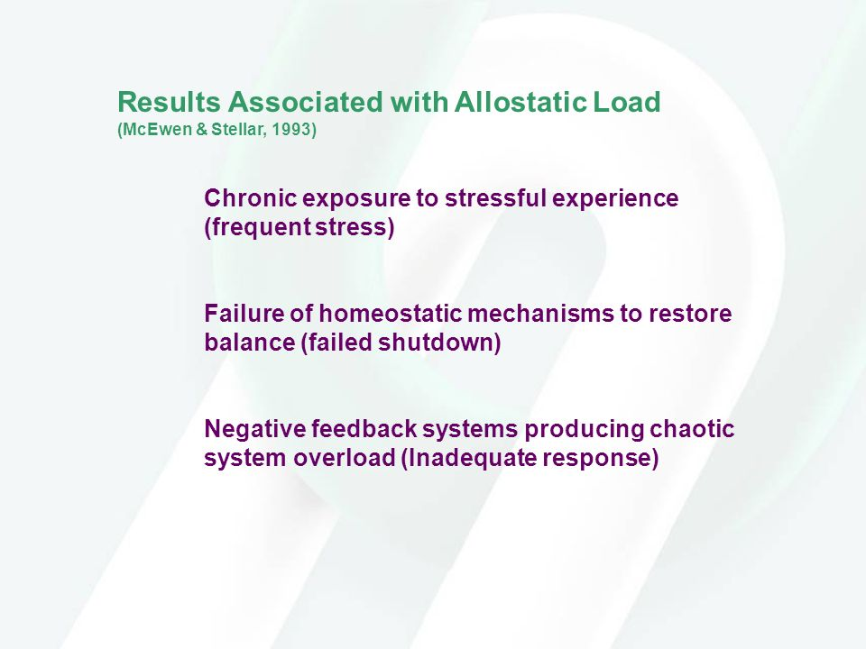 Results Associated with Allostatic Load (McEwen & Stellar, 1993)