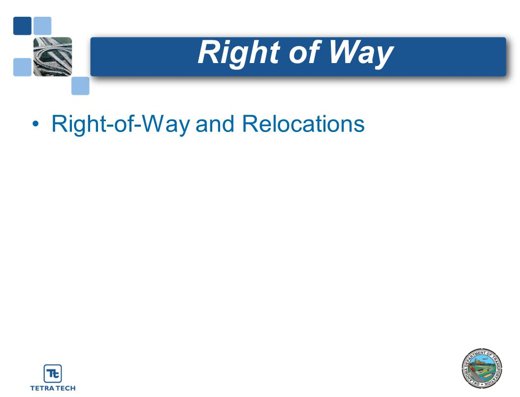 Right of Way Right-of-Way and Relocations