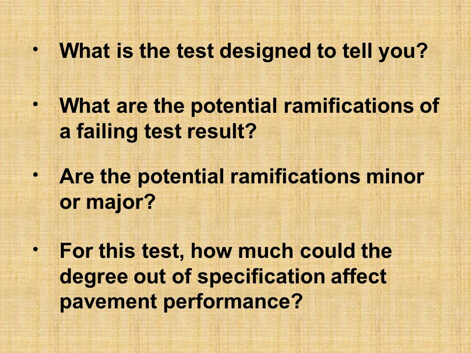 What is the test designed to tell you