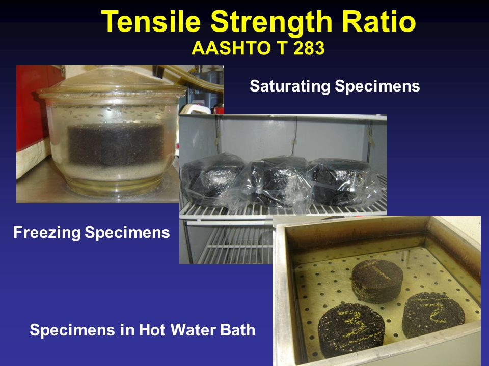 Tensile Strength Ratio AASHTO T 283