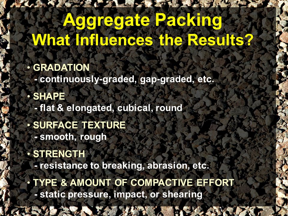 Aggregate Packing What Influences the Results