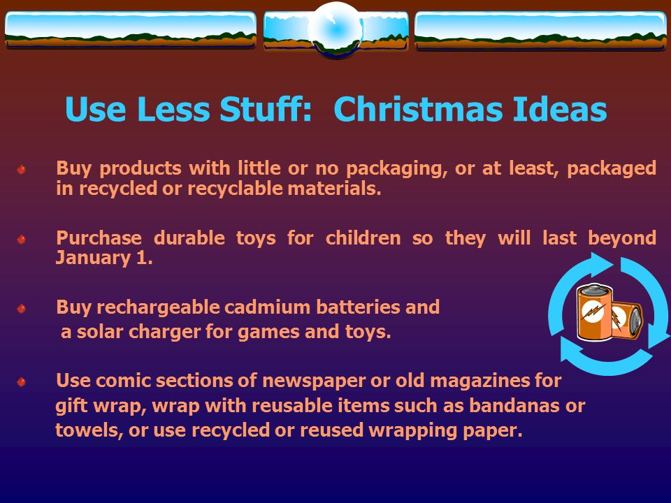 Use Less Stuff: Christmas Ideas