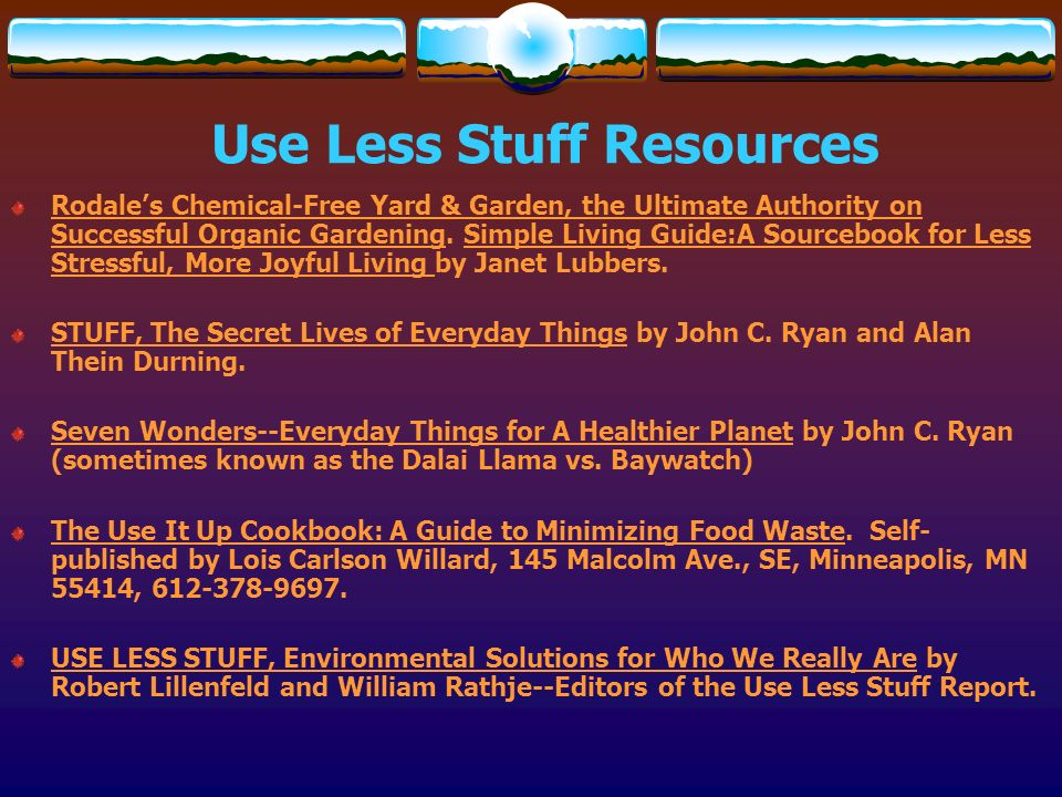 Use Less Stuff Resources