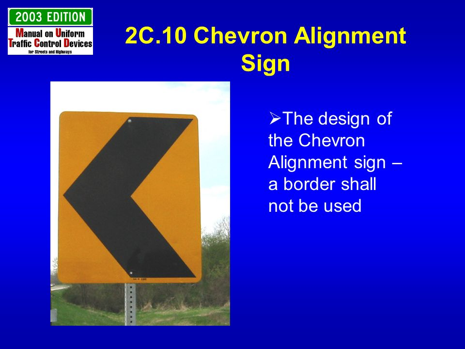 2C.10 Chevron Alignment Sign