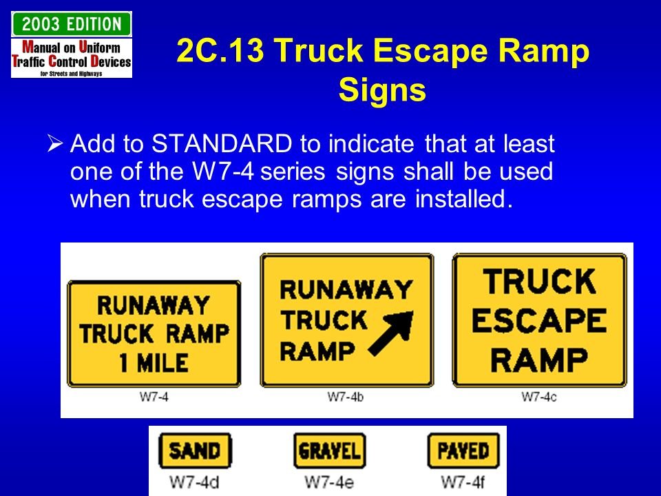 2C.13 Truck Escape Ramp Signs