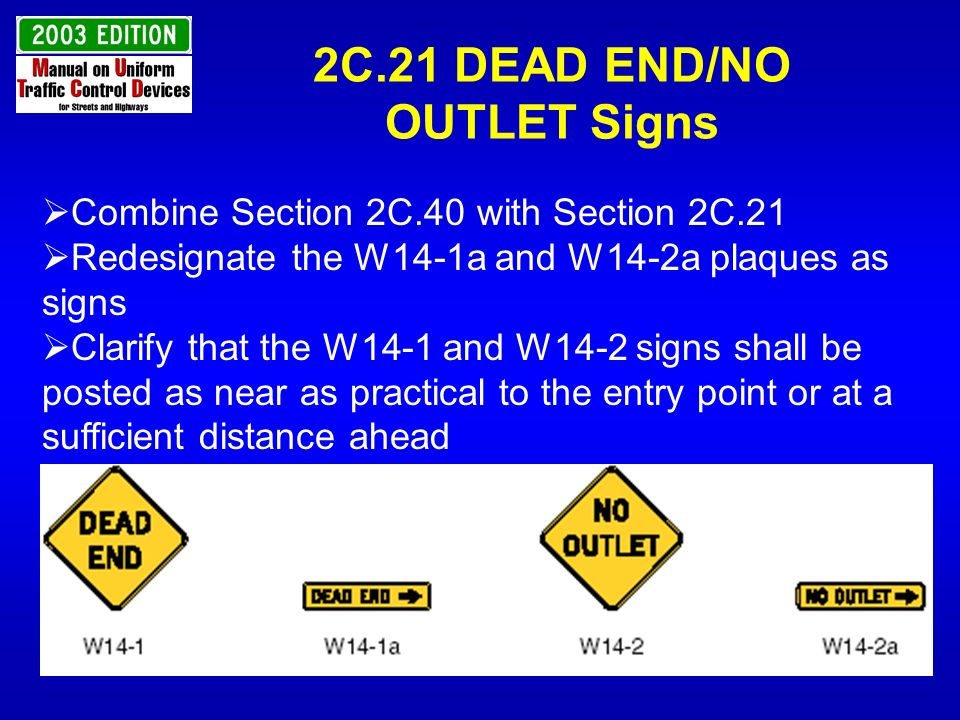 2C.21 DEAD END/NO OUTLET Signs