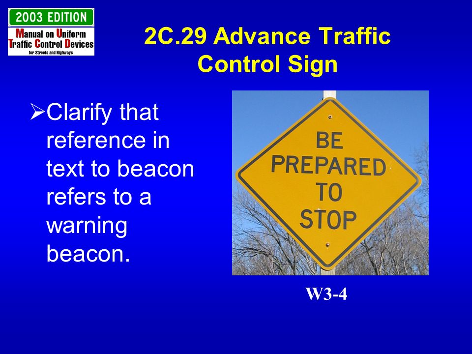 2C.29 Advance Traffic Control Sign