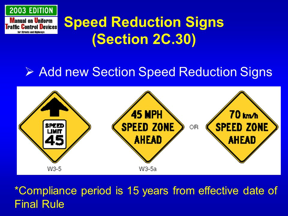 Speed Reduction Signs (Section 2C.30)