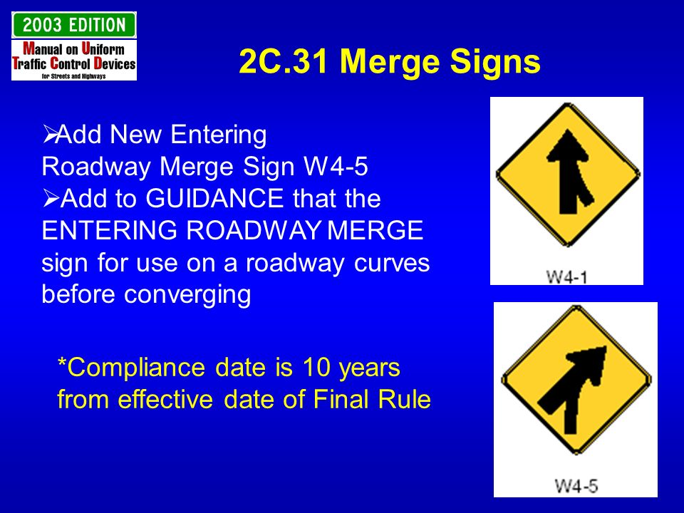 2C.31 Merge Signs Add New Entering Roadway Merge Sign W4-5