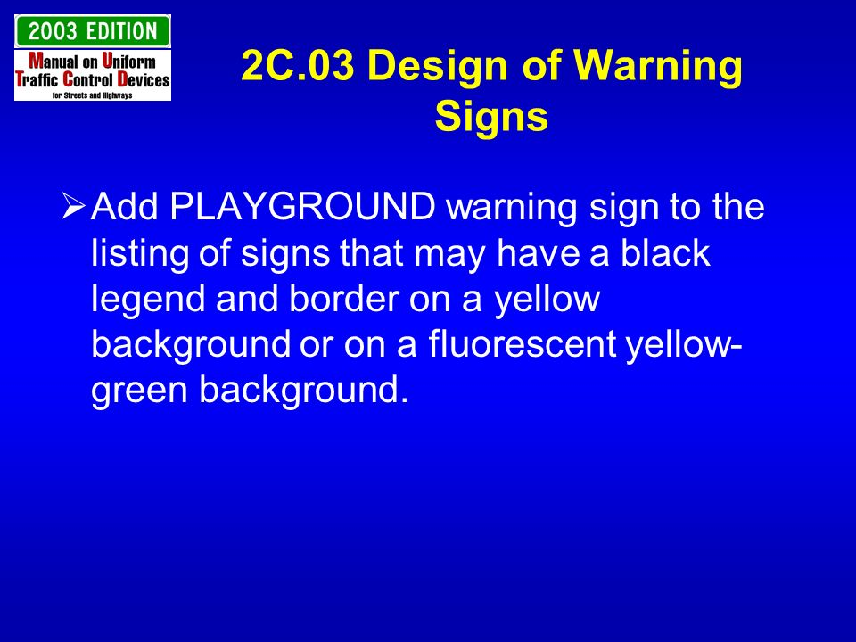 2C.03 Design of Warning Signs
