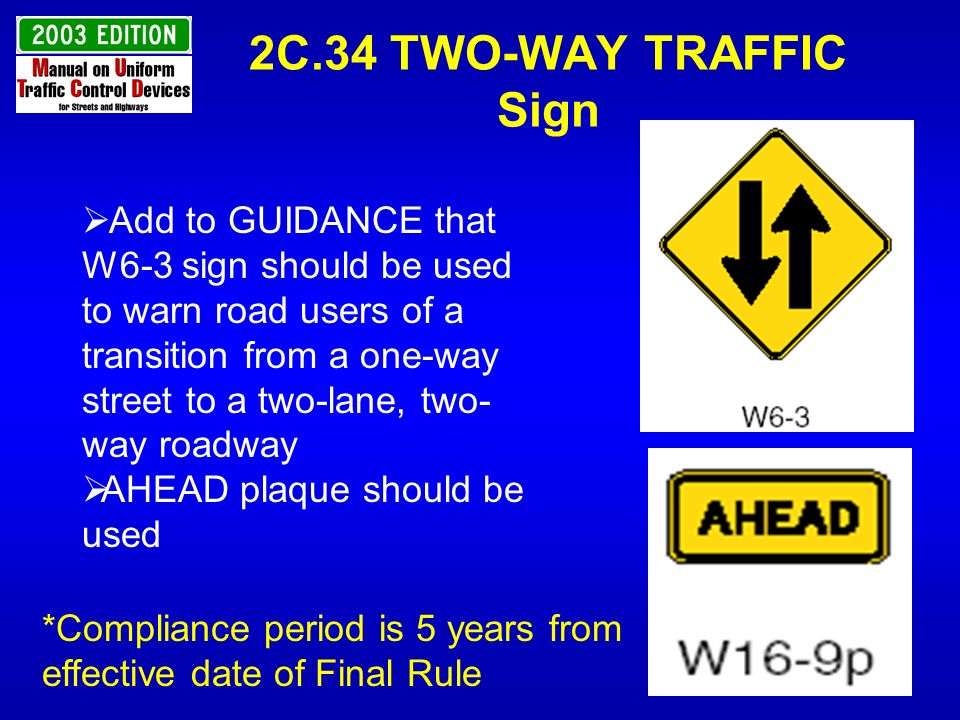 2C.34 TWO-WAY TRAFFIC Sign