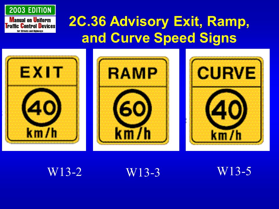 2C.36 Advisory Exit, Ramp, and Curve Speed Signs